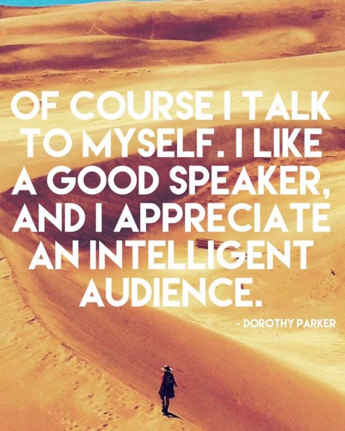 Introvert Quote by Dorothy Parker